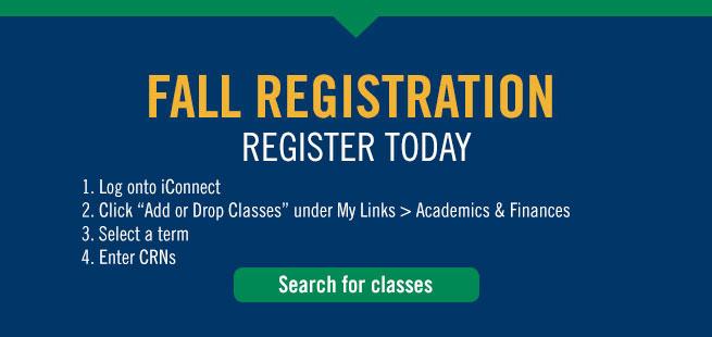 Register for fall classes